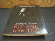 Martin MELKONIAN: le corps couché de Roland Barthes
