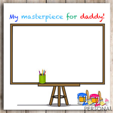 Create your own fathers day card - A masterpiece for daddy dad father's day card