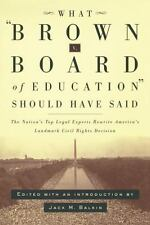 What Brown v. Board of Education Should Have Said: The Nation's Top Legal Expert