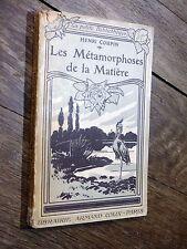 Henri Coupin - Les Métamorphoses de la Matière 1908 Armand Colin