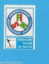 CAMPIONI dello SPORT 1973/74-Figurina n.392- FISN - SCI NAUTICO -STEMMA-Rec