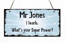 Personalised Teacher Door Sign Plaque Gift Present Thank You School Superhero