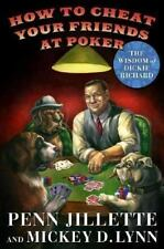 How to Cheat Your Friends at Poker: The Wisdom of Dickie Richard