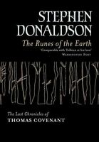 Donaldson, Stephen, The Runes Of The Earth: The Last Chronicles of Thomas Covena