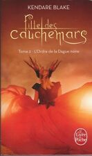 L'ORDRE DE LA DAGUE NOIRE tome 2 FILLE DES CAUCHEMARS Kendare Blake roman livre