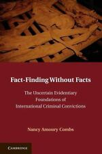 Fact-Finding Without Facts : The Uncertain Evidentiary Foundations of...