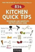 834 Kitchen Quick Tips : Techniques and Shortcuts for the Curious Cook NEW 2006