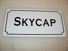 SKYCAP Metal Sign 4 Hotel Motel Airport Cosplay Girls Clubware TV Movie Props