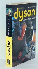 Against the Odds : An Autobiography by James Dyson (2000, Paperback, Revised) LN
