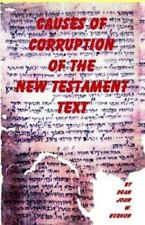 Causes of Corruption of the New Testament Text (Paperback or Softback)