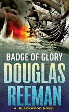 Badge Of Glory, Reeman, Douglas, Very Good, Paperback