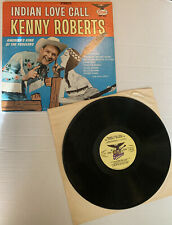 "Kenny Roberts, Indian Love Call, SIGNED ""Best Wishes"", Starday Records ‎SLP 336"