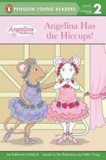 Angelina Has the Hiccups! (Angelina Ballerina) by Holabird, Katharine