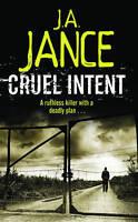 Cruel Intent, Jance, J.A., Very Good Book