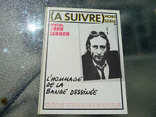 John Lennon À Suivre Hors Série 1 L'Hommage de la Bande-Dessinée Hard Cover 1981