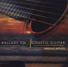 BALLADS ON ACOUSTIC GUITAR  CD NEUF