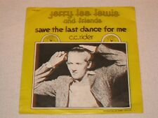 """JERRY LEE LEWIS SAVE THE LAST DANCE FOR ME RARE ORIGINAL ISSUE 7"""""""
