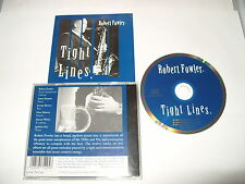 Robert Fowler - Tight Lines (2005) cd Excellent condition