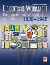 Die deutsche Wehrmacht - Sigurd Henner / Wolfgang Böhler - 9783613036499