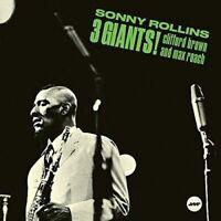 Rollins, Sonny/Brown, Clifford/Roach, Max3 Giants! + 2 Bonus Tracks
