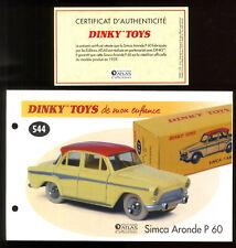 DINKY TOYS / ATLAS  FICHE ET CERTIFICAT pour le modèle n°544  SIMCA ARONDE P 60