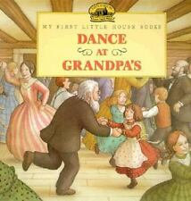 Dance at Grandpa's - My First Little House - Laura Ingalls Wilder Hardcover w/CD