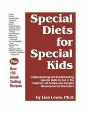 *NEW Special Diets for Special Kids - By Lisa Lewis, PhD - *Free Shipping