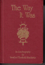 THE WAY IT WAS. AN AUTOBIOGRAPHY BY HANSFORD THRELKELD SHACKLETTE.. KENTUCKY
