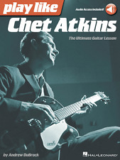 Play like Chet Atkins - The Ultimate Guitar Lesson Book with Online Au 000121952
