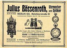 Julius Bössenroth Berlin Uhrmacher und Optiker Historische Reklame von 1911