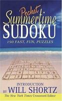 Summertime Pocket Sudoku Presented by Will Shortz: 150 Fast, Fun Puzzles by Sho