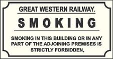 GWR no smoking  replica sign railway unhygenic  humour NRM great western