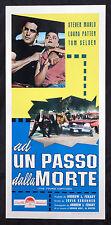 CINEMA-locandina AD UN PASSO DALLA MORTE s. marlo, l. patten, I. KERSHNER