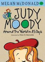Judy Moody: Around the World in 8 1/2 Days (Judy Moody (Quality)) By Megan McDo