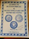 GUIDES TO BUTTON PRICES (MILITARY) & DETECTING FAKE OR REPRO BUTTONS WARREN TICE for sale