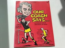 Our Coach Says... - Osvaldo Garcia - Youth Soccer Illustrated Instruction Book