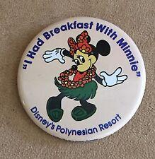 I had Breakfast with Minnie Mouse Polynesian Hotel Walt Disney World button pin