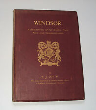 WINDSOR CASTLE, TOWN & NEIGHBOURHOOD : History / Architecture / Plates / 1886.