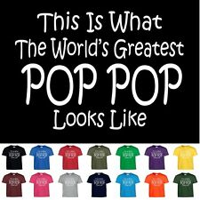 Worlds Greatest POP POP T Shirt Fathers Day Birthday Funny Gift Tee T Shirt