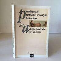 Problemi E Metodi Analisi Storia Di Attività Notarile Xve XIX Pum