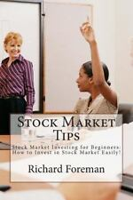 Stock Market Tips : Stock Market Investing for Beginners: How to Invest in...