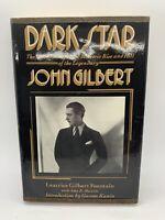 Dark Star John Gilbert Leatrice Fountain 1985 1st ed HC DJ ex-lib Book Hollywood