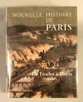 : Nouvelle histoire de Paris... : De Trochu à Thiers,1870/1873  Stéphane Rials