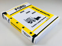 FORD 555A 555B 655A TRACTOR LOADER BACKHOE SERVICE REPAIR SHOP MANUAL TECHNICAL