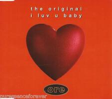 THE ORIGINAL - I Luv U Baby (UK 6 Track 1995 CD Single)