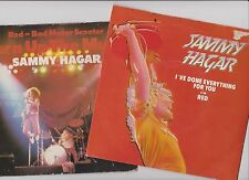 """2 x 7"""" Lo t~ SAMMY HAGAR ~ Turn up the music / I've done everything for you"""