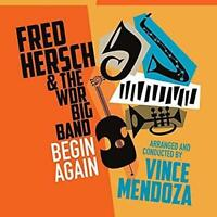 Fred Hersch With WDR Big Band - Begin Again (NEW CD)