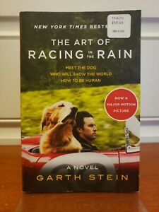 The Art of Racing in the Rain by Garth Stein (2009, Trade Paperback)