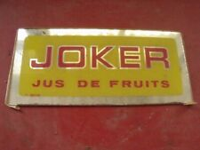 ANCIENNE PUBLICIT?‰ JUS DE FRUIT JOKER 71 MACON BAR BISTROT CAF?‰  ,no émaillée