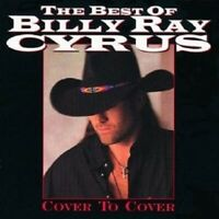 "BILLY RAY CYRUS ""COVER TO COVER- THE BEST OF"" CD NEU"